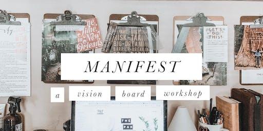 Manifest: A Vision Board Workshop