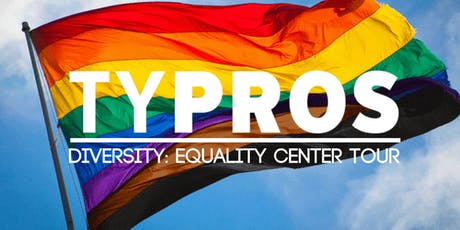 TYPROS Diversity: Equality Center Tour tickets