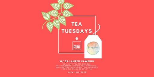 Tea Tuesday @ IHB w/ Dr.Lauren Hawkins