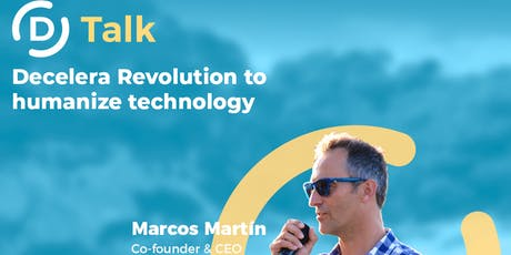 Dtalk - Decelera Revolution to Humanize Technology  boletos