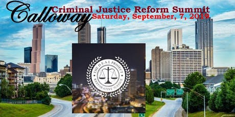 CALLOWAY CRIMINAL JUSTICE REFORM SUMMIT tickets