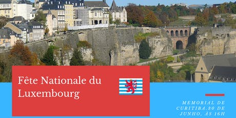 Fête Nationale du Luxembourg ingressos