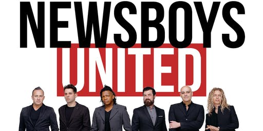 NEWSBOYS in concert with Ryan Stevenson | Kevin Max | Adam Agee