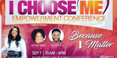 I Choose Me - Empowerment Conference tickets