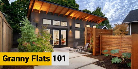 2nd Annual Granny Flat 101 | ADU Expo, Panel & Q&A tickets