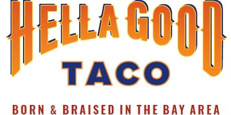 Hella Good Taco Co Opening Weekend @ Mad Oak tickets
