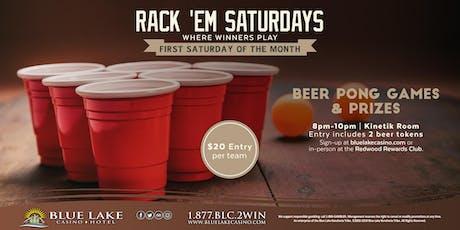 Rack 'Em Saturdays Beer Pong tickets
