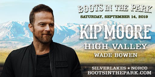 Boots in the Park - SilverLakes with Kip Moore, High Valley & Wade Bowen