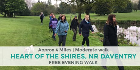 HEART OF THE SHIRES| NR DAVENTRY | NORTHANTS WALK | 3.92 MILES | MODERATE ROUTE tickets