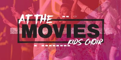 AT THE MOVIES - KIDS CHOIR