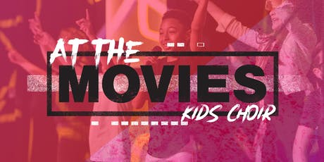 AT THE MOVIES - KIDS CHOIR tickets