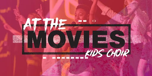 AT THE MOVIES - KIDS CHOIR