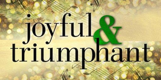 """Joyful & Triumphant"" Free Holiday Concert"