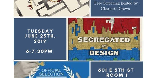 Segregated By Design: Free Screening