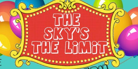 The Sky's The Limit 2019 tickets
