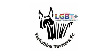 LGBT+ Sport Fringe Festival & The Yorkshire Terriers 5-a-Side Tournament tickets