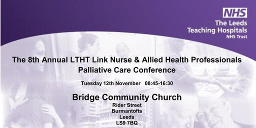 8th Annual LTHT Link Nurse & Allied Health Professional Palliative Care Conference