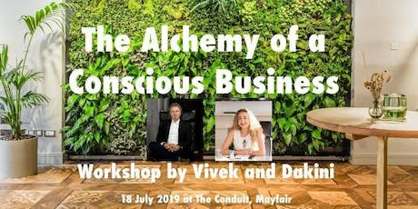 The Alchemy of A Conscious Business - Workshop tickets