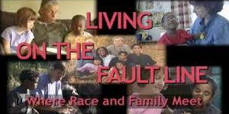 Living on the Fault Line: Where race and family meet tickets
