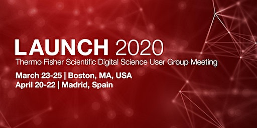 Launch 2020: Thermo Fisher Scientific Digital Science User Group Meeting (Europe)
