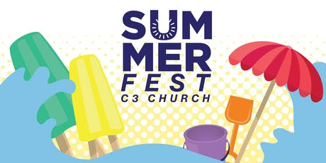 Summer Fest 2019 - C3 Church Boston tickets
