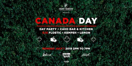 Remy Martin presents CANADA DAY - Cavo Bar & Kitchen - Alley Party  tickets