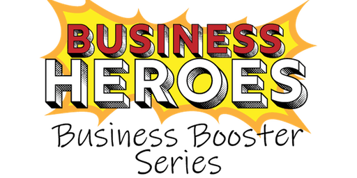 Business Heroes: Where every small business owner is a hero - July 17, 2019