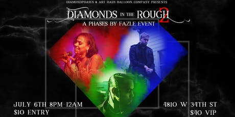 Diamonds In The Rough II: A Phases By Fazle Event tickets