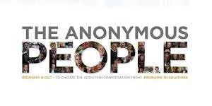 The Anonymous People- Addiction and Long Term Recovery