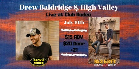 95.3 KRTY and BECKS SHOES PRESENT DREW BALDRIDGE & HIGH VALLEY  tickets