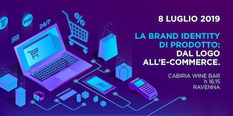 La Brand Identity di prodotto: dal Logo all'E-Commerce biglietti