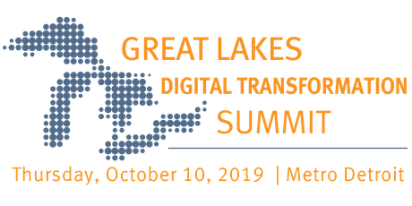 Great Lakes Digital Transformation Summit - 2019 tickets
