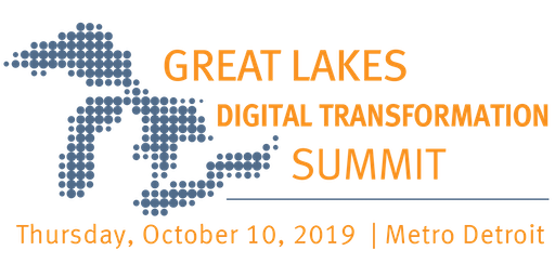 Great Lakes Digital Transformation Summit - 2019