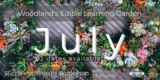 Succulent Wreath Workshop July 2019 3 Dates Available