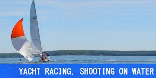 YACHT RACING, SHOOTING ON WATER