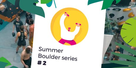 Summer Boulder series #2 tickets