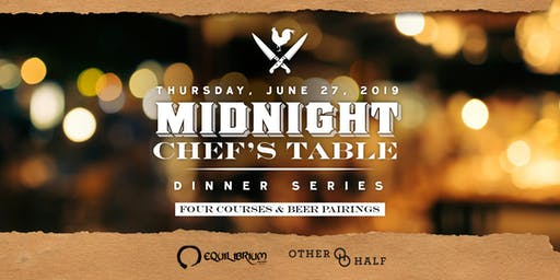 Midnight Chef's Table