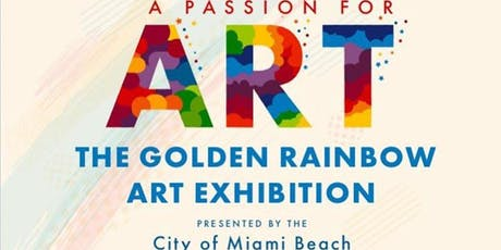Opening Reception - A Passion For Art: The Golden Rainbow Art Exhibition tickets