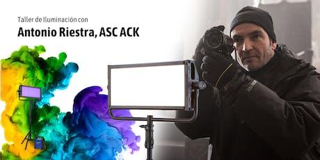 Taller de Iluminación con Antonio Riestra, ASC ACK boletos
