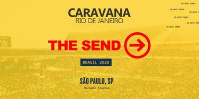 Caravana  RIO DE JANEIRO THE SEND 2020 MORUMBI, SP
