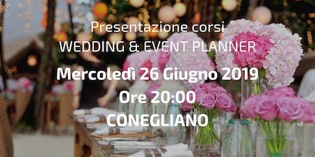 Presentazione gratuita del corso per Wedding & Event Planner - Conegliano biglietti