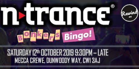 Bonkers Bingo with N-Trance Crewe tickets