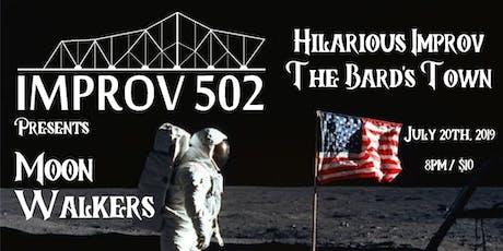 Improv 502 Presents: Moon Walkers tickets