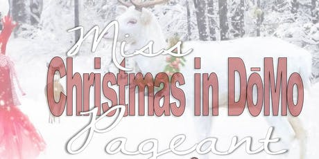 Little Miss Christmas in DoMo Pageant tickets