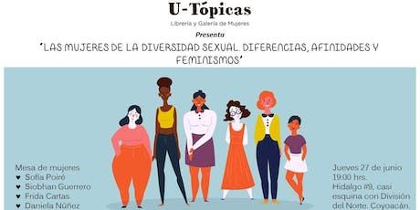 """Mesa de diálogo: """"Las mujeres de la diversidad sexual"""" entradas"""