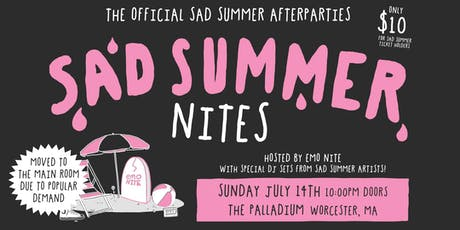 SAD SUMMER NITES tickets