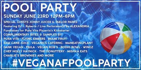 Vegan AF Pool Party tickets