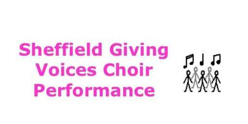 Sheffield Giving Voices Choir Performance