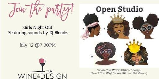 "Wine & Design ""Girls Night Out""-Wood Cut Out Workshop-Sounds by DJ Blendz!"