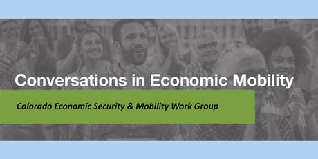 Conversations in Economic Mobility: Making your voice heard by policymakers tickets